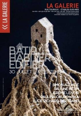 Bâtir - Habiter - Edifier