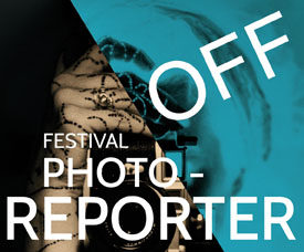 Festival PhotoReporter 2015 - Le OFF