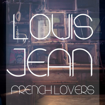 Louis Jean et son prochain album French Lovers