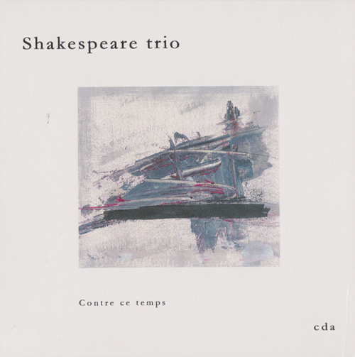 Shakespeare trio : Contre ce temps