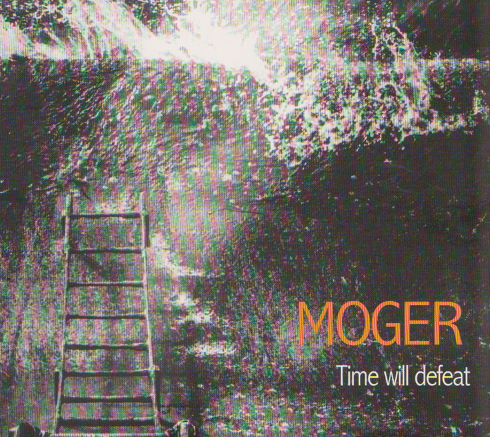 Moger : Time will defeat