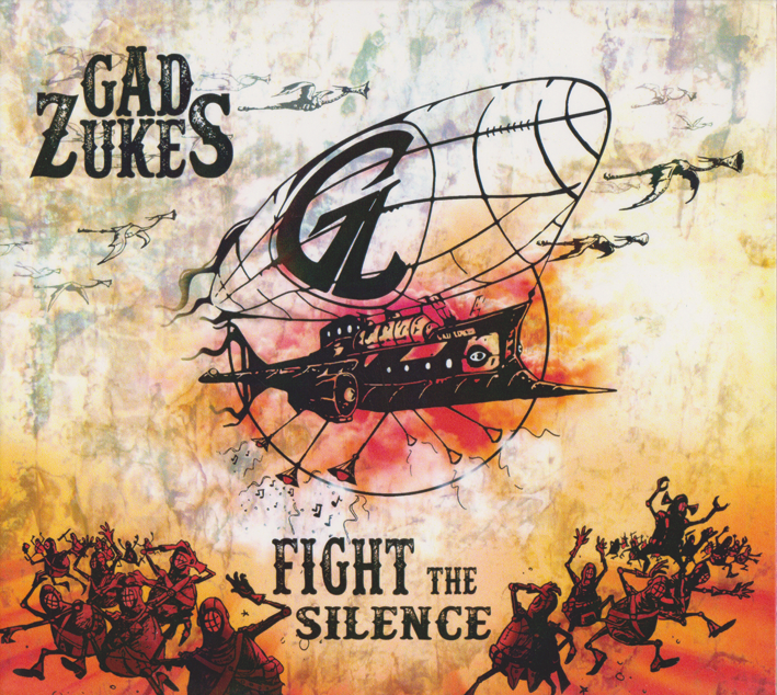 Gad Zukes : Fight The Silence