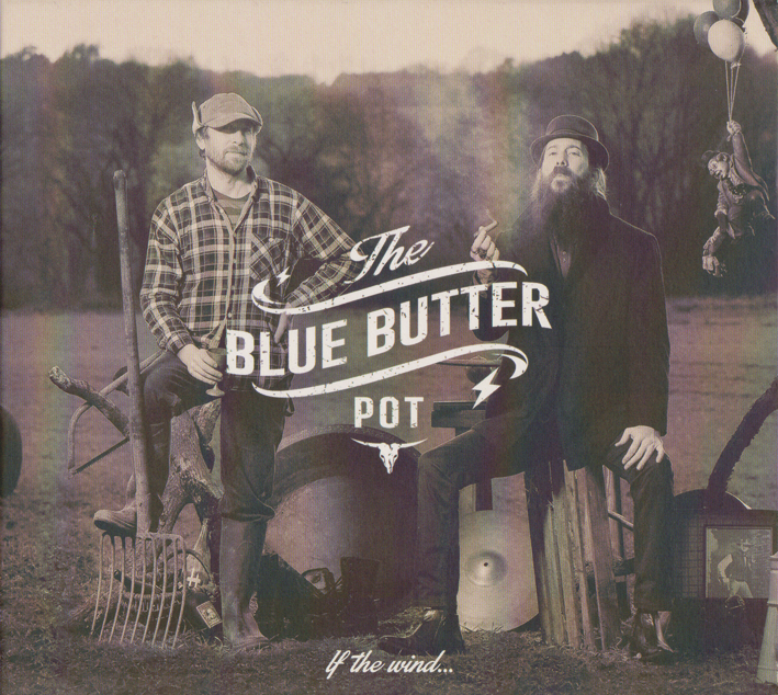 The Blue Butter Pot : If The Wind...