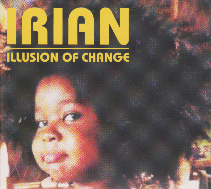 Irian : Illusion of change