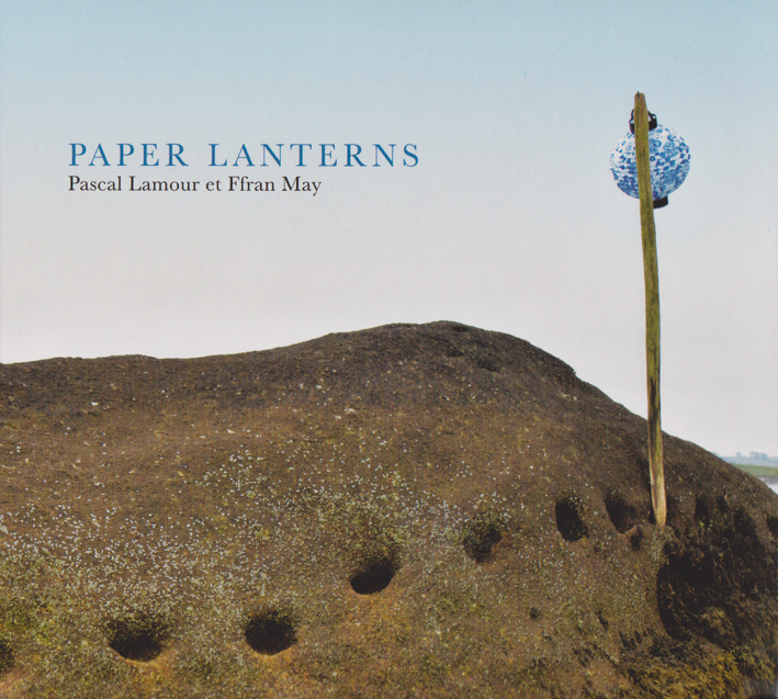 Pascal Lamour & Ffran May : Paper Lanterns