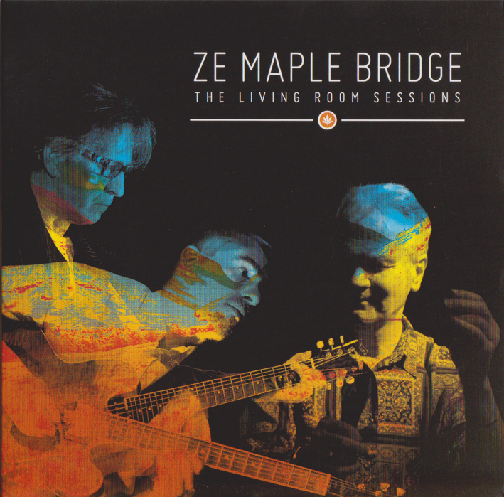 Ze Maple Bridge : The Living room sessions