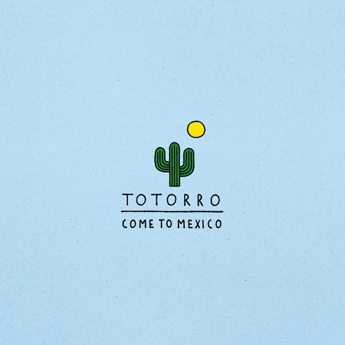Totorro : Come to Mexico