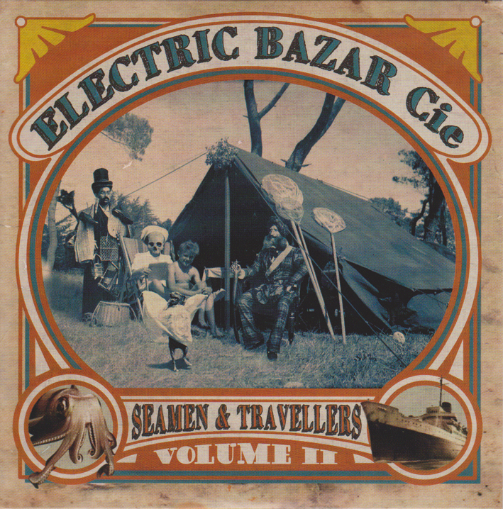 Electric Bazar Cie : Seamen & Travellers - vol 2